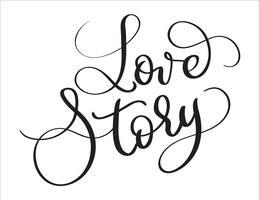 Kärlekshistoria ord på vit bakgrund. Handritad kalligrafi bokstäver Vektor illustration EPS10