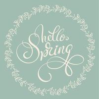 Hallo Frühlingstext auf hellgrünem Hintergrund. Kalligraphie, die Vektorillustration EPS10 beschriftet