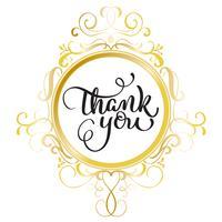 Danke, mit rundem Goldrahmen auf Hintergrund zu simsen. Kalligraphie, die Vektorillustration EPS10 beschriftet