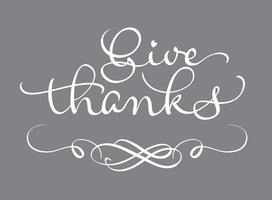 Geben Sie Danktext auf grauem Hintergrund. Kalligraphie, die Vektorillustration EPS10 beschriftet