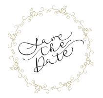 Speichern Sie den Datumstext im Rahmen auf weißem Hintergrund. Kalligraphie, die Vektorillustration EPS10 beschriftet