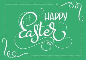 Fröhliche Ostern-Wörter auf grünem Hintergrundrahmen. Kalligraphie, die Vektorillustration EPS10 beschriftet vektor