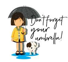 Mädchen mit Regenschirm und Satz vergessen Sie nicht Ihren Regenschirm