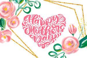 Glückliche Muttertageshandbeschriftungstextherz mit schönen Aquarellblumen.