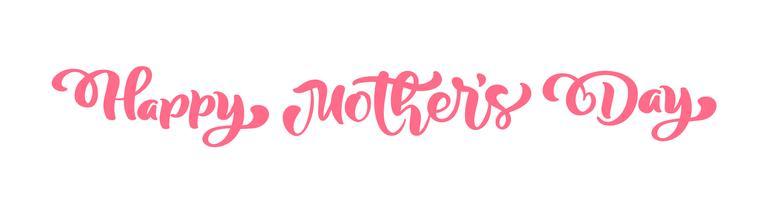 Glücklicher rosa Vektorkalligraphietext des Muttertags.