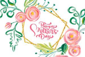Lycklig mödrar dags hand bokstäver text med vackra akvarellblommor.