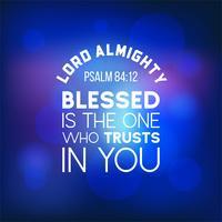 Bibelzitat aus Psalm 84:12, Herr, der Allmächtige vektor
