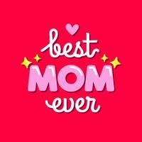 Rosa bästa mamma någonsin typografi