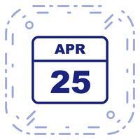 25. April Datum an einem Tageskalender