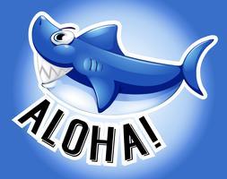 Blauer Hai und Wort Aloha vektor