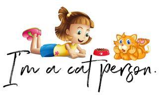 Mädchen und Katze mit Phrase bin ich eine Katzenperson
