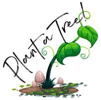 Grüne Rebe und Wort pflanzen einen Baum