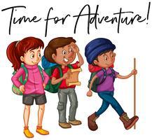 Phrase Zeit für Abenteuer mit einer Gruppe von Wanderern