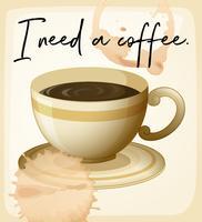 Wortausdruck für ich benötige Kaffee mit Kaffeetasse