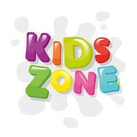 Bunte Fahne der Kinderzone. Cartoon Buchstaben und Farbspritzer. Vektor.