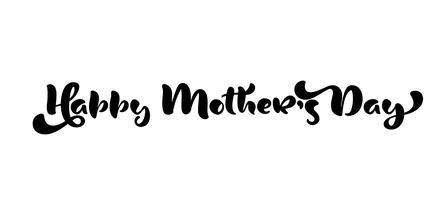 Lycklig mors dag hälsningskort. Holiday bokstäver. Bläckillustration. Modern pensel kalligrafi. Isolerad på vit bakgrund