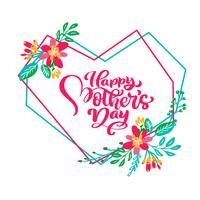 Glad mödrar dag hand bokstäver text i ram av geometriskt hjärta med blommor. Vektor illustration. Bra för gratulationskort, affisch eller banner, inbjudningskort ikon