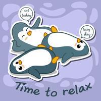 3 pingviner är lat.