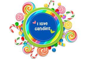 Ich liebe Süßigkeiten Nachricht von Süßigkeiten umgeben vektor