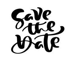 Spara datumet handtecknad text kalligrafi vektor bokstäver för bröllop eller kärlekskort