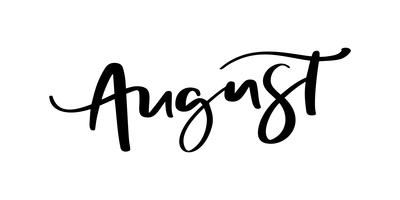 Handtecknad typografi bokstäver text augusti. Isolerad på den vita bakgrunden. Rolig kalligrafi för hälsning och inbjudningskort eller t-shirt tryckdesign