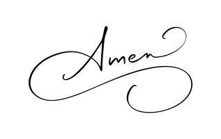 Amen vektor kalligrafi Bibeltext. Kristen fras isolerad på vit bakgrund. Handritad vintage bokstäver illustration