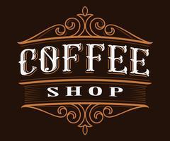 Kaffee Vintage Schriftzug.