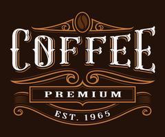 Coffe vintage etikett.