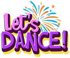 Lassen Sie uns Logo-Vorlage tanzen vektor