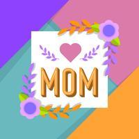 Flat Färgglada Mamma Typografi Vektor Illustration