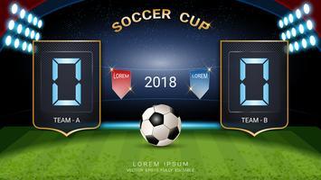 Fußballpokal 2018, Anzeigetafel für digitales Timing, Fußballspielteam A gegen Team B, Grafikvorlage für Strategiesendung.
