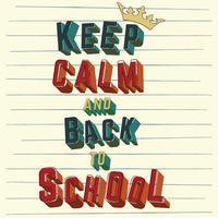 Poster Håll lugnet och tillbaka till skolan vektor