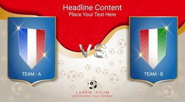 Fotbollsspel lag A mot lag B, resultattavla sändning grafisk mall.