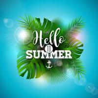 Sagen Sie Guten Tag zur Sommer-Illustration mit Typografie-Buchstaben und tropischen Pflanzen auf ozeanblauem Hintergrund. Vektor-Feiertags-Design mit exotischen Palmblättern und Phylodendron
