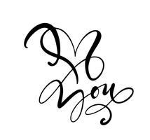 Jag älskar dig. Jag hjärta dig. Vektor Valentines dag kalligrafi text för hälsningskort. Handdragen designelement. Handskriven modern pensel bokstäver