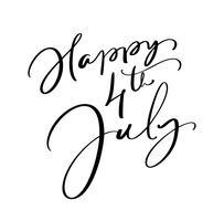 Handtecknad vektor bokstäver text Glad 4 juli. Illustration kalligrafi fras design för hälsningskort, affisch, T-shirt