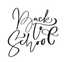 Zurück zu Schulhandbürstenkalligraphie-Beschriftungstext. Bildungsinspirationsphrase für Studie. Gezeichnete Design-Vektor-Illustration