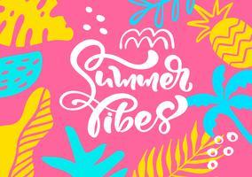 Niedliche skandinavische Grußkarte mit kalligraphischem Beschriftungstext Sommer-Schwingungen. Etikettenvorlage mit lustigen Pflanzen und Blumen in Vektor. Modernes Konzept der Urlaubsreise mit Grafikdesignelementen