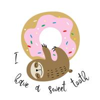 Süßes Faultier hing an einem süßen Donut. Naschkatze. Inschrift. Vektor