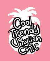 Cool trendig elegant chic