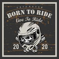 Vintage Motorradt-shirt Grafiken. Zum Reiten geboren. Reiten, um zu leben. Biker-T-Shirt. Motorrad-Emblem. Einfarbiger Schädel. Vektor-illustration