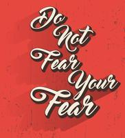 Var inte rädd för citat vektor