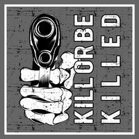 grunge style holding gun und text töten oder getötet werden vektor