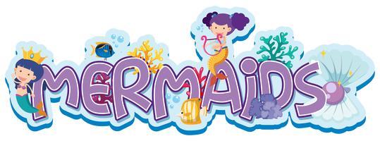 Schriftart für Wortmeerjungfrauen mit zwei Meerjungfrauen Unterwasser vektor