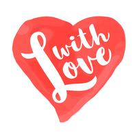 Alla hjärtans dagkort med handtecknad bokstäver - Med kärlek - och akvarellhjärtform. Romantisk illustration för flygblad, affischer, semesterinbjudningar, gratulationskort, t-shirt utskrifter.