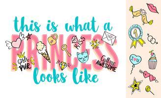 Så här ser en prinsessan ut som bokstäver med flickaktiga klotter och handritade fraser för valentines dagkortdesign, flickans t-shirtutskrift. Handritad snygg komisk slogan i tecknad stil.