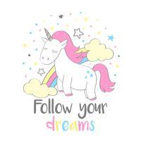 Magisk söt enhörning i tecknadstil med handbokstäver Följ dina drömmar. Doodle unicorn vektor illustration för kort, affischer, barn t-shirt tryck, textil design.