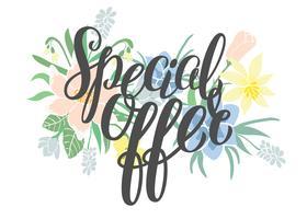 Specialerbjudanden - handen bokstäver text. Försäljningsaffisch på blommig bakgrund. Försäljningskort vektor illustration.
