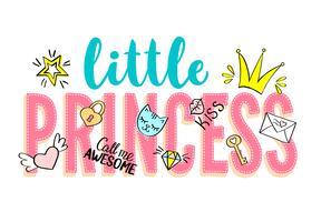 Lilla prinsessan bokstäver med flickaktiga klotter och handritade fraser för kortdesign, flickans t-shirt, affischer. Handritad slogan.