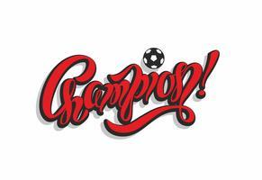 Mästare. text. fotboll. Inspirerande skrivning. Seger. Röd. Sportindustrin. Vektor.